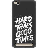 Силиконовый чехол BoxFace Xiaomi Redmi 5A hard times good times (35125-bk72)